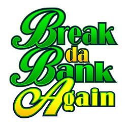 Spill nettbaserte Break da Bank spilleautomat
